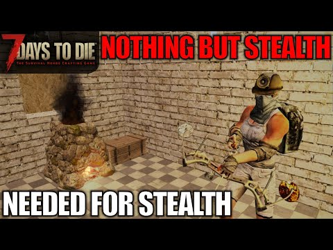 Forge Is Important For STEALTH! | 7 Days To Die | Alpha 17 Gameplay | E05