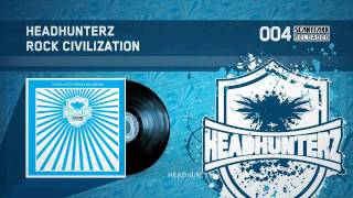 Headhunterz - Rock Civilization (HQ)
