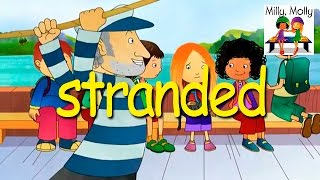 Milly Molly | Stranded | S2E10