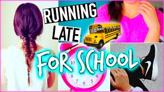 Running late for school: Hairstyles, Makeup & Outfit ideas!