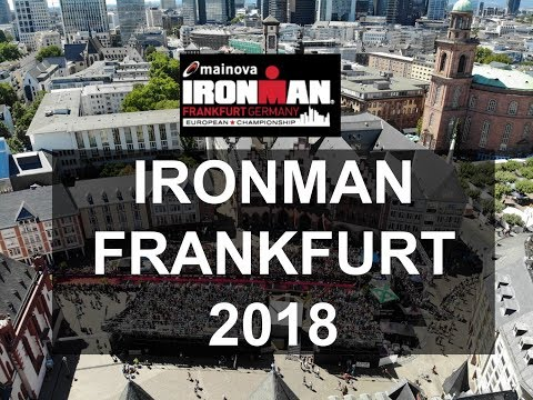 IRONMAN Frankfurt 2018 - DRONE Highlights And TOP 3 Finish