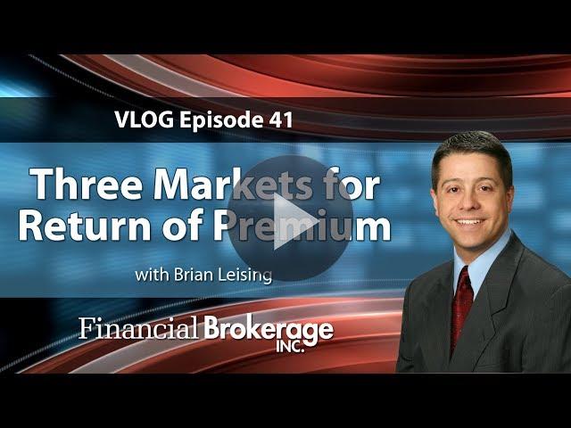 Sales Idea 41 – Three Markets for Return of Premium