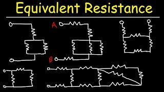 Equivalent Resistance of Complex Circuits - Resistors In Series and Parallel Combinations