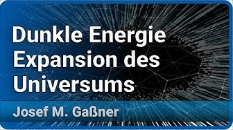Expandierende Raumzeit und Dunkle Energie   Josef M. Gaßner