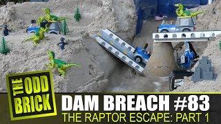 LEGO Dam Breach #83 - The Raptor Escape, Part 1