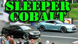SLEEPER Cobalt vs GT-R & ZR-1