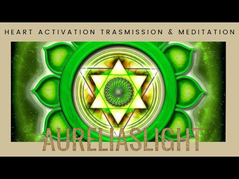 Heart Activation Guided Meditation and Transmission