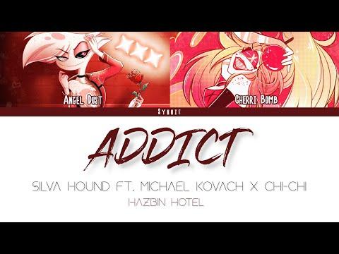 【Silva Hound Ft. Michael Kovach x Chi-Chi】Addict - Hazbin Hotel | Lyric Video