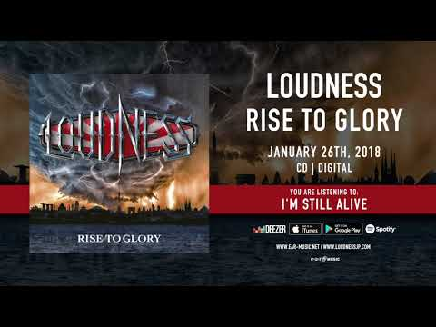 """Loudness """"I'm Still Alive"""" Official Song Stream - """"Rise To Glory"""" out January 26th"""