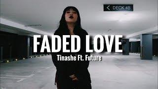 Faded Love - Tinashe ft. Future   AMANZ0 DANCE CHOREOGRAPHY
