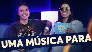 Uma Música Para... | Anitta + anitta eJ Balvin  | Música Multishow