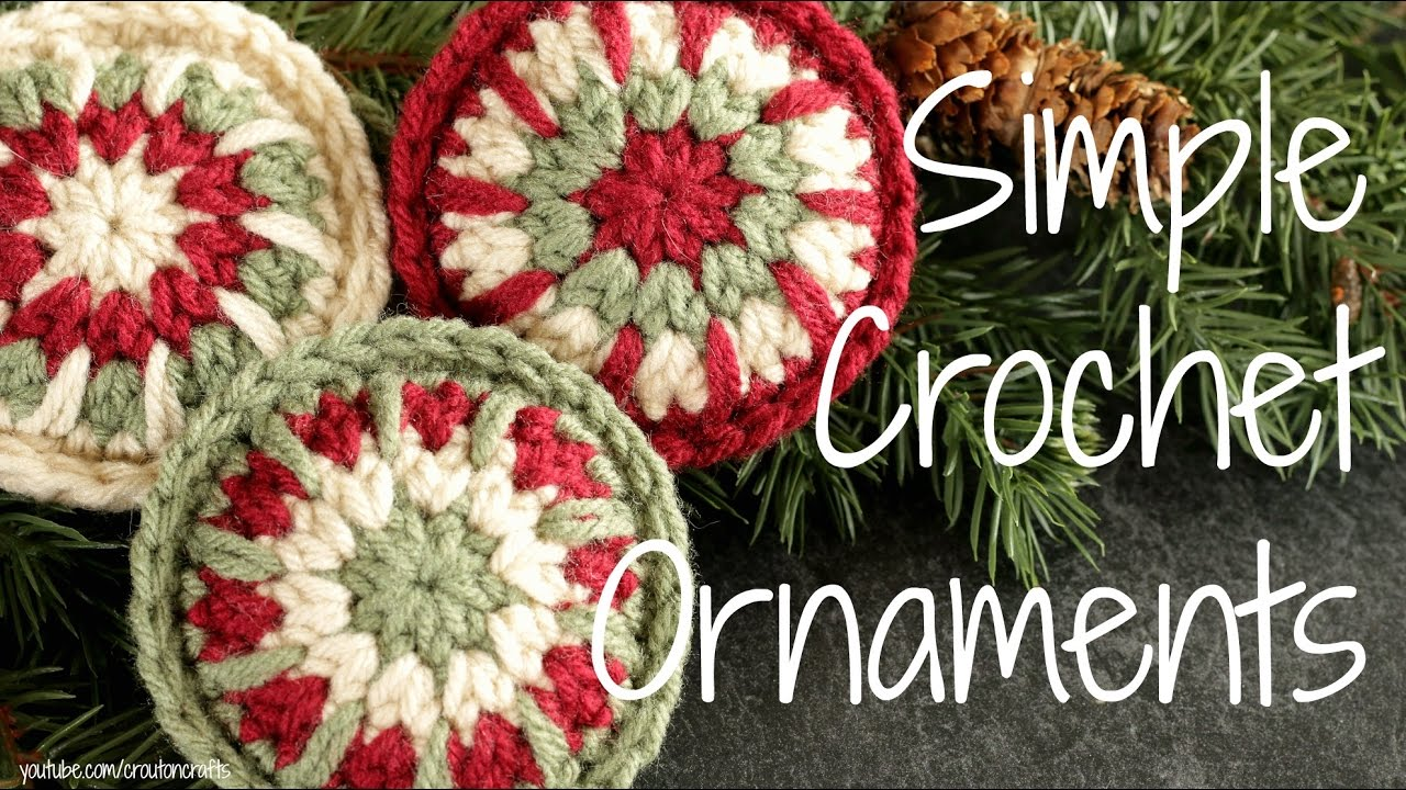 simple crochet ornaments crocheted christmas ornament tutorial youtube