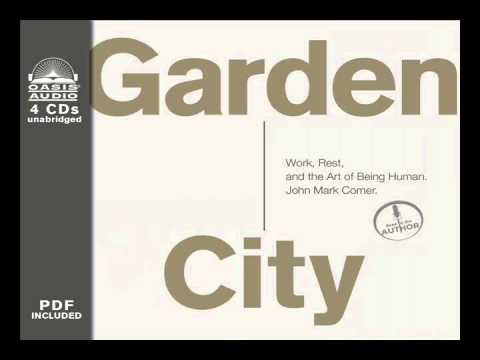 Garden City By John Mark Comer Ch 1 Youtube