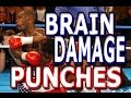 Crazy Brain Damage Punches