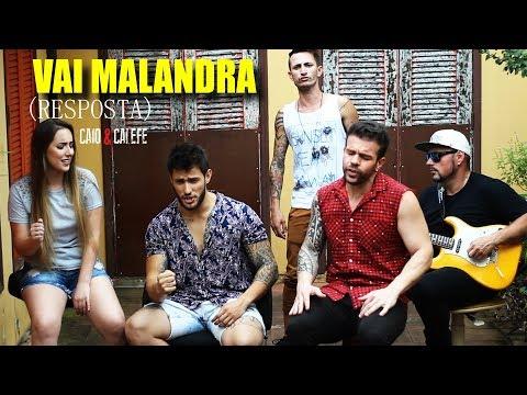 Vai Malandra | RESPOSTA (Versão Musical) - Caio e Calefe