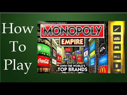How To Play Monopoly Empire Board Game