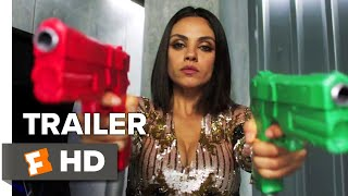 The Spy Who Dumped Me Trailer 1 2018  Movieclips Trailers