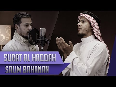MUROTTAL QUR'AN   Salim Bahanan   Surat Al Haqqah