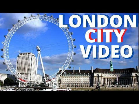 london-city-2019-video-tour-travel-england-uk-vacation