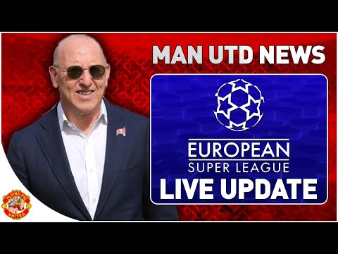 GLAZERS TO SELL? EDWIN IN AS DOF? EUROPEAN SUPER LEAGUE Latest News