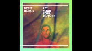 Reset Robot - Scoop - Truesoul