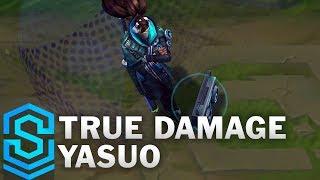 True Damage Yasuo Skin Spotlight - League of Legends
