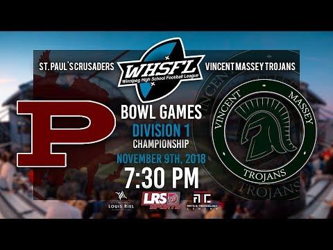 WHSFL Bowl Games - Division 1 Championship - St. Paul's Crusaders VS. Vincent Massey Trojans (WPG)
