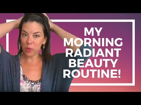 My Morning Radiant Beauty Routine!