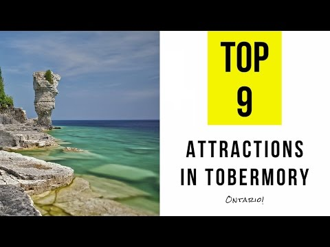 Top 9. Best Tourist Attractions in Tobermory - Ontario, Canada