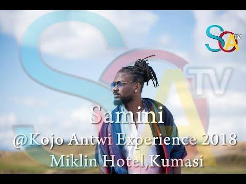 Samini @ Kojo Antwi Experience 2018 - Miklin Hotel,Kumasi (FULL PERFORMANCE)