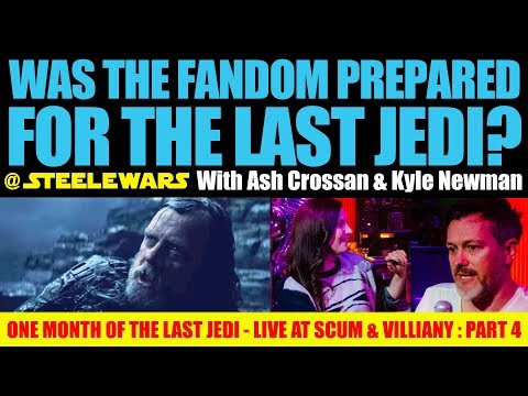 Was the dom prepared for The Last Jedi? With Ash Crossan & Kyle Newman