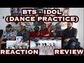 Choreography Bts 방탄소년단 idol Dance Practice Reaction/review
