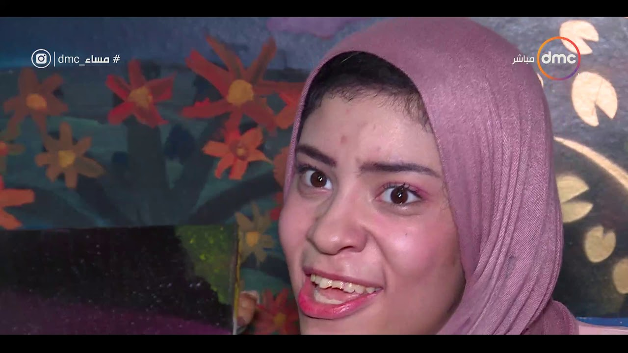dmc:مساء dmc - يسرا أشرف فتاة أتخذت من مرضها تحديا لتصبح رسامة متميزة