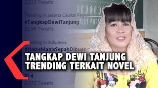 Tangkap Dewi Tanjung Trending Terkait Novel