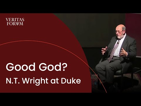 Good God? A conversation with Professor N.T. Wright at Duke