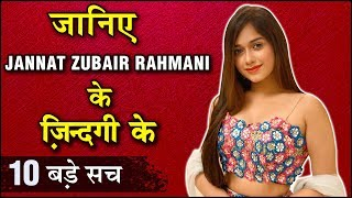 Jannat Zubair Rahmani 10 SHOCKING & UNKNOWN Facts | TellyMasala