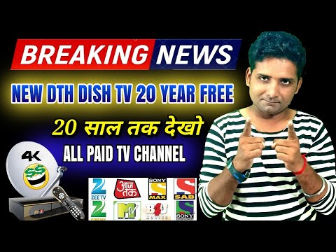 Breaking   Life Time Paid All Tv Channel  Most dth dishtv Opretar In India  Sahil Free dish