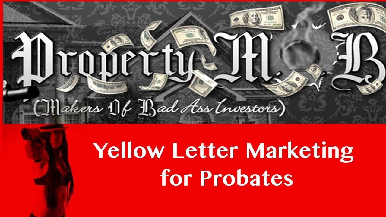 yellow letter marketing for probates youtube