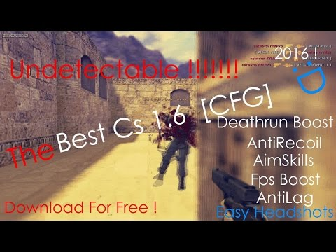 ♛[BEST] Cs 1.6 ★Cfg (2016) AntiRecoil / AimSkills / AntiLag / Fps  ❤️