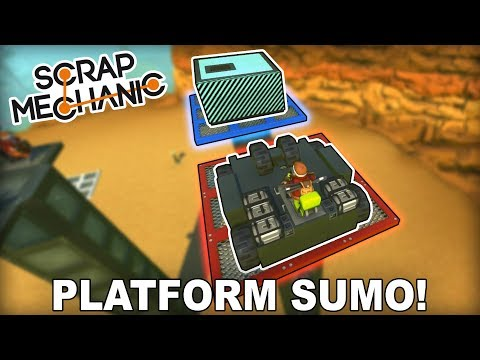 Multiplayer Platform Sumo Game! (Scrap Mechanic #244)