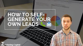 How to Self-Generate Your Own Leads