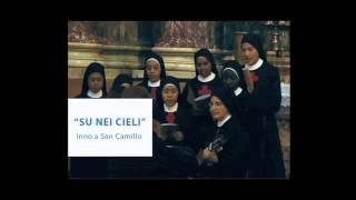 """Inno a San Camillo: """" Su nei cieli"""""""