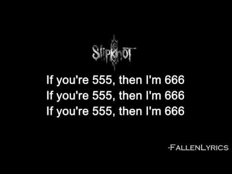 Slipknot - Heretic Anthem [Lyric Video] [HD]