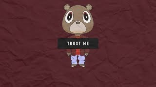 Free Old Kanye West/The College Dropout type beat Trust Me 2019