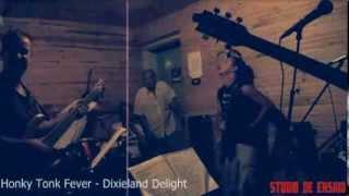 HONKY TONK FEVER - DIXIELAND DELIGHT