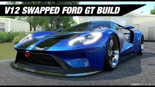 V Swapped Ford Gt Build Forza Horizon