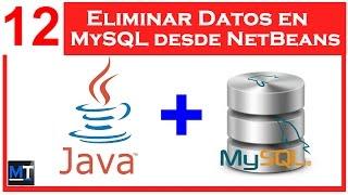 Eliminar Datos en MySQL desde NetBeans [NetBeans con MySQL] [12/25]