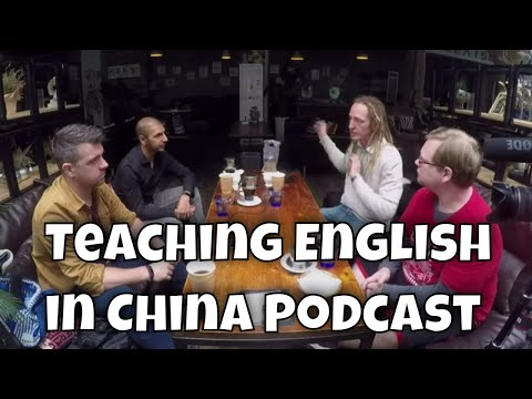 Teaching English in China Video Podcast | Teach in China | ESL China Guide to University Teaching