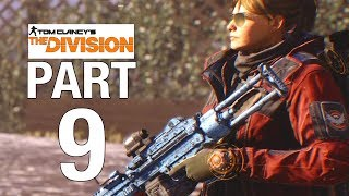 THE DIVISION Full Game Walkthrough Part 9 - No Commentary [Division 100% Walkthrough] - CLINTON