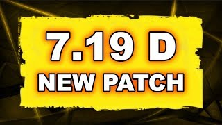 Dota 2 NEW 7.19D PATCH - Main Changes!